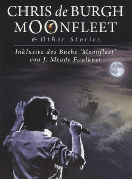 Chris De Burgh - Moonfleet & Other Stories (CD+Buch)
