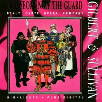 D'Oyly Carte Opera Company - Yeoman of the Guard
