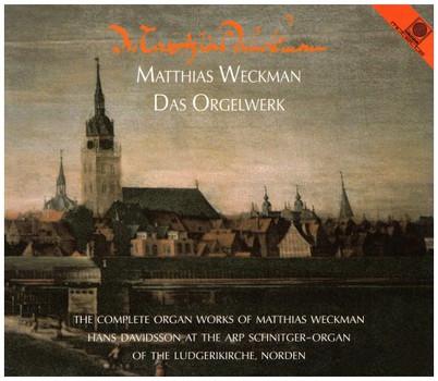 Hans Davidsson - Matthias Weckman - Das Orgelwerk (Arp-Schnitger-Orgel Norden)