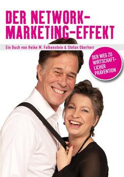 Der Network-Marketing-Effekt. Der Weg zu wirtschaftlicher Prävention - Stefan Oberherr  [Taschenbuch]