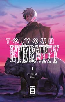 To Your Eternity 01 - Yoshitoki Oima  [Taschenbuch]