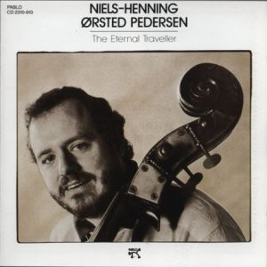 Niels-Henning Orsted Pedersen - The Eternal Traveller