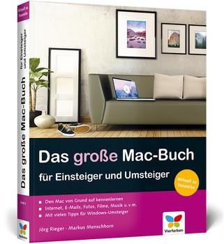 Das große Mac-Buch für Einsteiger und Umsteiger: aktuell zu OS X Yosemite - Jörg Rieger [Broschiert]
