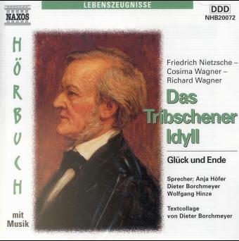 Das Tribschener Idyll, 2 CD-Audio: Glück und Ende