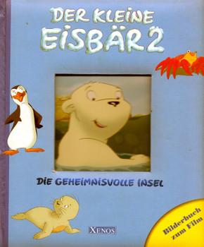 Der kleine Eisbär 2 - Die geheimnisvolle Insel - Bilderbuch zum Film [Gebundene Ausgabe]
