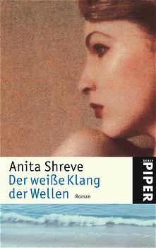 Der weiße Klang der Wellen - Anita Shreve