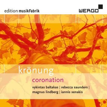 Musikfabrik - Krönung - Werke von Baltakas, Saunders, Lindberg und Xenakis