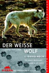 Sierra, Bd.93, Der weiße Wolf - David L. Mech