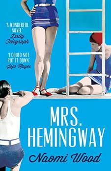 Mrs. Hemingway - Wood, Naomi