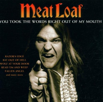 Meat Loaf - You Took the Word