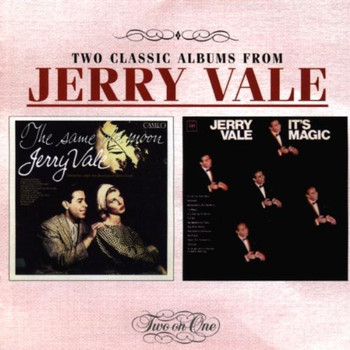 Jerry Vale - The Same Old Moon/It's Magic