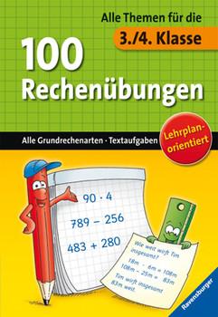 100 Rechenübungen - Alle Themen für die 3./4. Klasse [Broschiert]