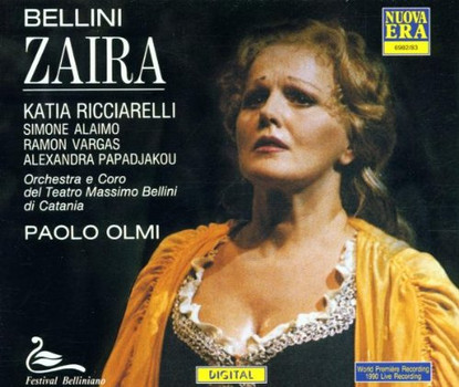 Katia Ricciarelli - Bellini: Zaira (Gesamtaufnahme) (ital.)