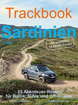 Trackbook Sardinien 2. Auflage. 55 Abenteuer-Routen für Bullis, SUVs und Off-Roader - Melina Lindenblatt  [Taschenbuch]