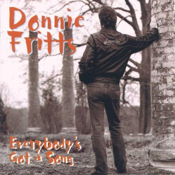 Donnie Fritts - Everybody'S Got a Song