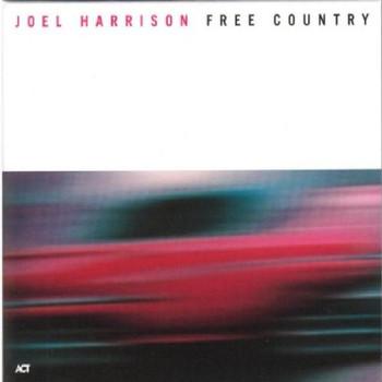 Joel Harrison - Free Country [UK-Import]