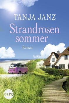 Strandrosensommer - Tanja Janz  [Taschenbuch]