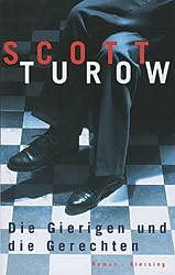 Die Gierigen und die Gerechten - Scott Turow