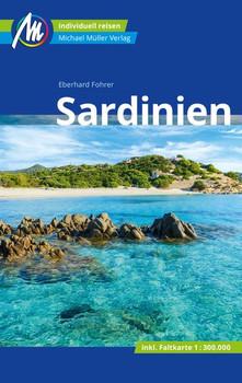 Sardinien Reiseführer Michael Müller Verlag. Individuell reisen mit vielen praktischen Tipps. - Eberhard Fohrer  [Taschenbuch]