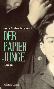 Der Papierjunge - Sofia Andruchowytsch  [Gebundene Ausgabe]