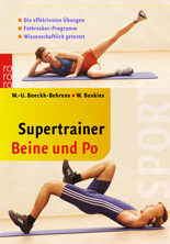 Supertrainer Beine und Po: Die effektivsten Übungen (sport) - Wend-Uwe Boeckh-Behrens