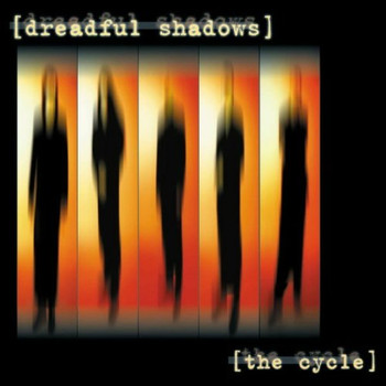 Dreadful Shadows - The Cycle