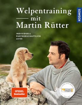 Welpentraining mit Martin Rütter - Rütter, Martin