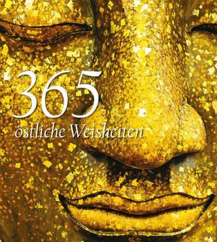 365 östliche Weisheiten [Gebundene Ausgabe]