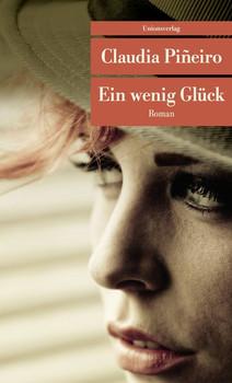 Ein wenig Glück - Claudia Piñeiro  [Taschenbuch]