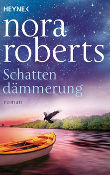 Schattendämmerung. Schatten-Trilogie 2 - Roman - Nora Roberts  [Taschenbuch]