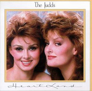Judds - Heart Land