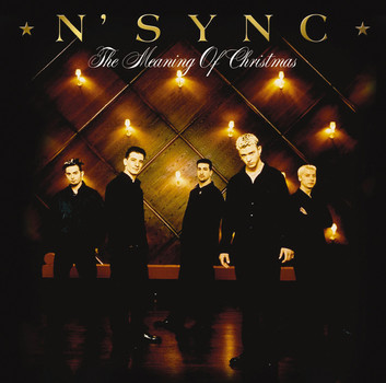 N'Sync - The Meaning of Christmas