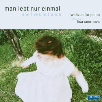 Lisa Smirnova - Man Lebt Nur Einmal