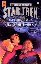Picards erstes Kommando. Star Trek. - Barbara Strickland