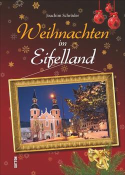 Weihnachten im Eifelland - Joachim Schröder  [Gebundene Ausgabe]