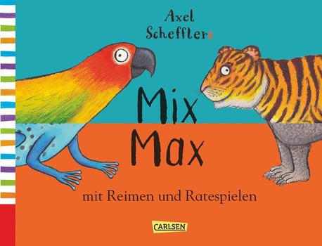 Axel Schefflers Mix Max mit Reimen und Ratespielen [Gebundene Ausgabe]