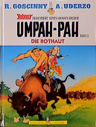 Umpah-Pah: Band 1 - Die Rothaut - René Goscinny & Albert Uderzo [1. Auflage 1997]
