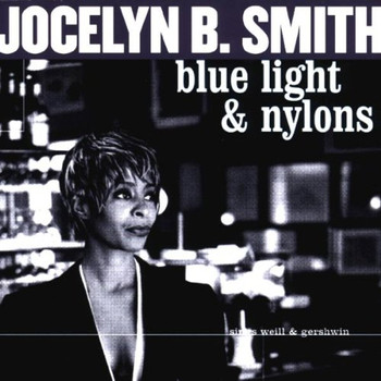 Jocelyn B. Smith - Blue Light & Nylons