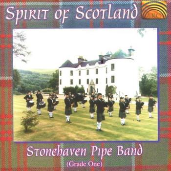 Stonehaven Pipe Band - Spirit of Scotland