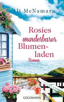 Rosies wunderbarer Blumenladen. Roman - Ali McNamara  [Taschenbuch]