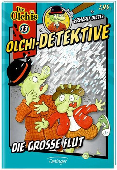 Olchi-Detektive: Band 13 - Die große Flut [Taschenbuch]