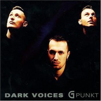 Dark Voices - G-Punkt