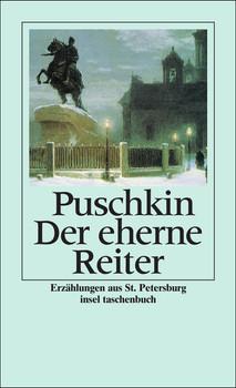 Der eherne Reiter: Petersburger Erzählungen (insel taschenbuch) - Alexander Puschkin