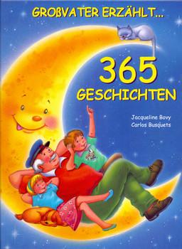Großvater erzählt 365 Geschichten - Jacqueline Bovy [Gebundene Ausgabe]