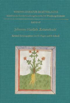 Johannes Hartlieb »Kräuterbuch« - Bernhard Schnell  [Gebundene Ausgabe]