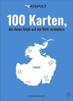 100 Karten, die deine Sicht auf die Welt verändern [Gebundene Ausgabe]