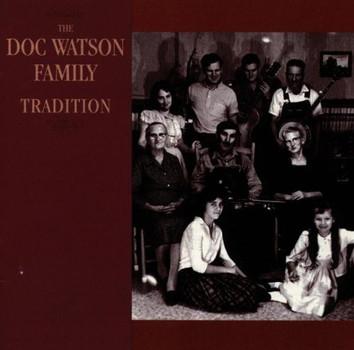 Doc Watson - The Doc Watson Family: Tradition