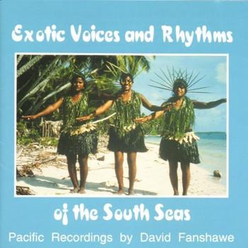 David Fanshawe - Exotic Voices & Rhythms of the