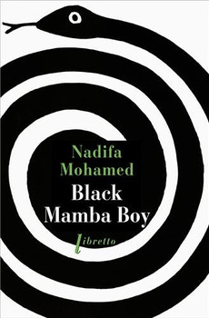 Black Mamba Boy - Mohamed, Nadifa