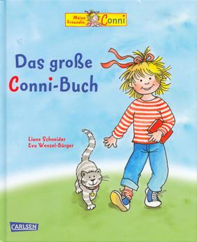 Meine Freudin Conni: Das große Conni-Buch - Liane Schneider [Gebundene Ausgabe]